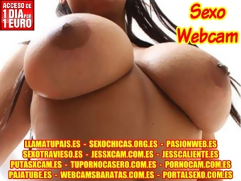 SHOWS EROTICOS PORNO WEBCAM EN DIRECTO